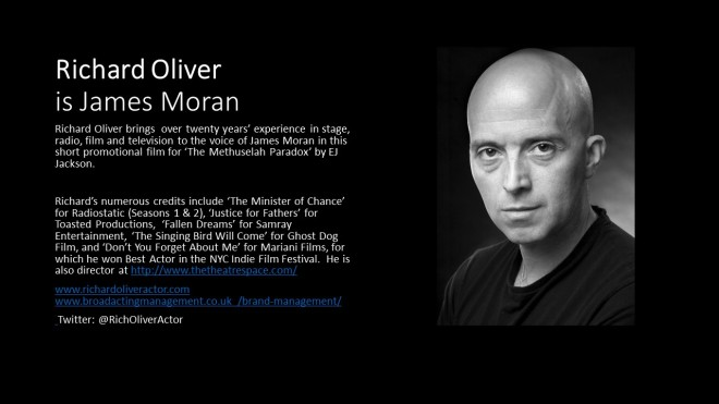 Richard Oliver is James Moran