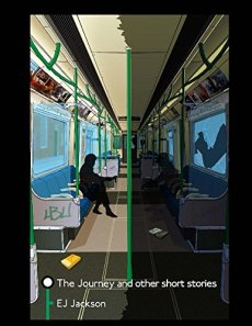 The Journey & Other Short Stories by EJ Jackson - cover by Harry Saxon